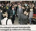 presidentin vierailu 19.1.2010